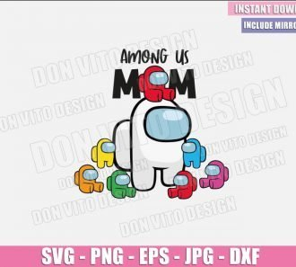 Mom Babies Among Us (SVG dxf png) Mommy Gamer Baby Red Impostor Cut File Cricut Silhouette Vector Clipart