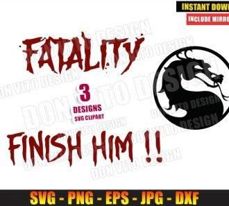 MK Fatality Finish Him Bundle (SVG dxf png) Mortal Kombat Dragon Logo Cut File Cricut Silhouette Vector Clipart - Don Vito Design Store