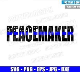 Peacemaker Thin Blue Line (SVG dxf png) Law Enforcement Police Dad Cut File Cricut Silhouette Vector Clipart - Don Vito Design Store