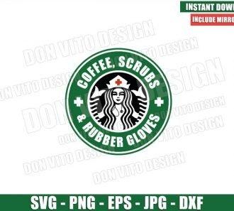 Nurse Coffee Scrubs Rubber Gloves (SVG dxf png) Starbucks Logo Cup Label Cut File Cricut Silhouette Vector Clipart - Don Vito Design Store