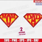 Superman Mom Dad Logo (SVG dxf png) Superhero Mommy Daddy Cut File Cricut Silhouette Vector Clipart Design Father Mother Day svg