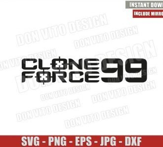 Clone Force 99 (SVG dxf png) The Bad Batch Star Wars Logo Cut File Cricut Silhouette Vector Clipart - Don Vito Design Store