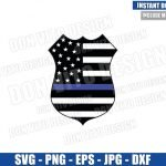 Thin Blue Line Police Badge (SVG dxf png) American US Flag Police Officer Cut File Cricut Silhouette Vector Clipart T-Shirt Design svg