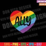 Ally Rainbow Heart (SVG dxf png) Love Gay LGBTQ Support Equality Cut File Cricut Silhouette Vector Clipart T-Shirt Design Pride svg