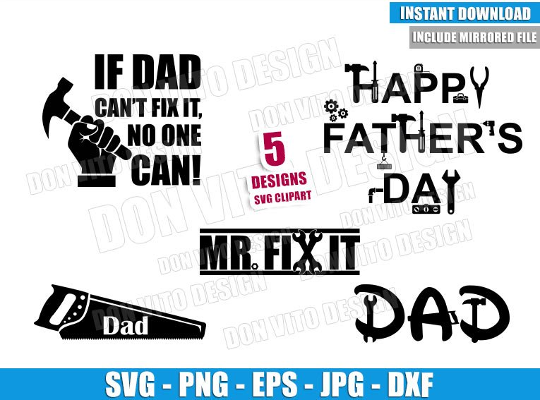 Mr Fix Dad Tools Bundle (SVG dxf png) If Daddy Can not fix it Cut File Cricut Silhouette Vector Clipart - Don Vito Design Store