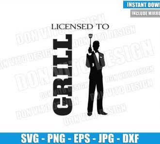 Licensed to Grill James Bond (SVG dxf png) Dad Chef BBQ 007 Logo Cut File Cricut Silhouette Vector Clipart - Don Vito Design Store