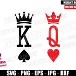 King of Spades Queen of Hearts (SVG dxf png) Royal Playing Cards Cut File Cricut Silhouette Vector Clipart Design Father Mother svg