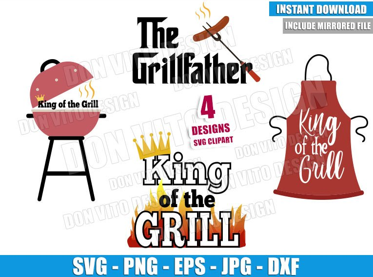 King of the Grill Bundle (SVG dxf png) The GrillFather Logo Dad BBQ Cut File Cricut Silhouette Vector Clipart - Don Vito Design Store