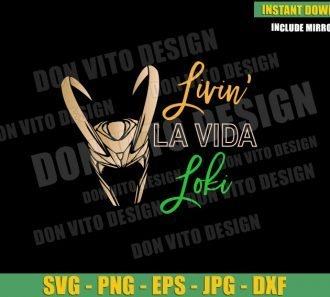 Livin La Vida Loki (SVG dxf png) Loki Disney Tv Series Cut File Cricut Silhouette Vector Clipart - Don Vito Design Store