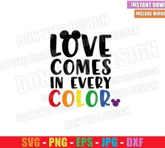 Love Comes in Every Color (SVG dxf png) Mickey Mouse Head LGBT Colors Cut File Cricut Silhouette Vector Clipart - Don Vito Design Store