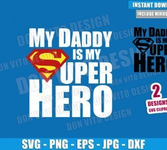 My Daddy is my Superhero Logo (SVG dxf png) Superman Dad Cut File Cricut Silhouette Vector Clipart - Don Vito Design Store