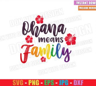 Ohana means Family LGTB Colors (SVG dxf png) Lilo and Stitch Flower Cut File Cricut Silhouette Vector Clipart - Don Vito Design Store