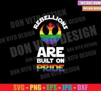Rebellions are Built on Pride (SVG dxf png) Star Wars LGBT Flag Colors Cut File Cricut Silhouette Vector Clipart - Don Vito Design Store