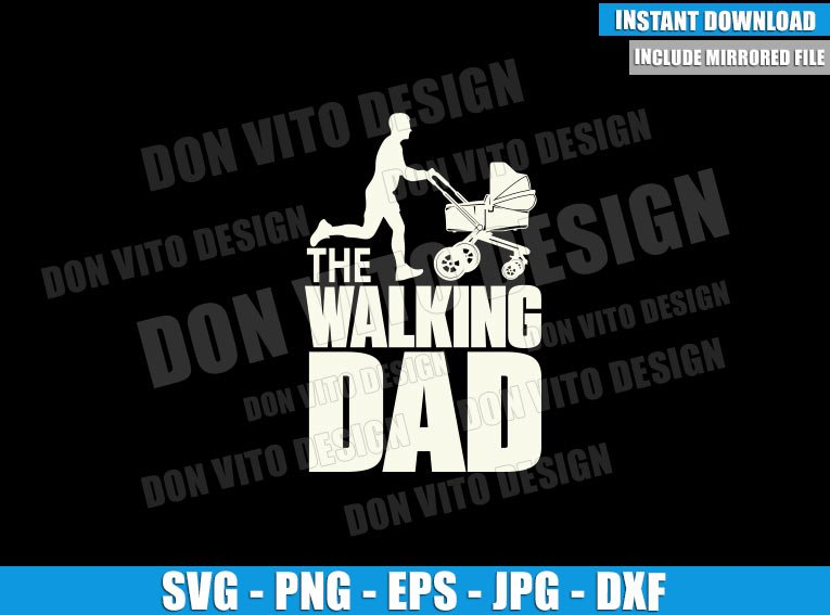 The Walking Dad Running Stroller (SVG dxf png) Walking Dead Baby Pram Cut File Cricut Silhouette Vector Clipart - Don Vito Design Store