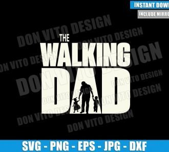 The Walking Dad with 2 Kids (SVG dxf png) Walking Dead Logo Boy Girl Cut File Cricut Silhouette Vector Clipart - Don Vito Design Store