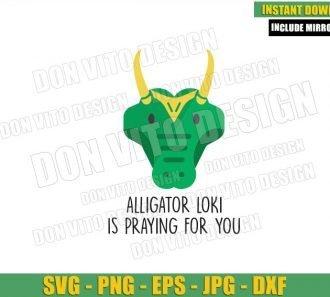 Alligator Loki is Praying for You (SVG dxf png) Croki Gator Variant Cut File Cricut Silhouette Vector Clipart - Don Vito Design Store