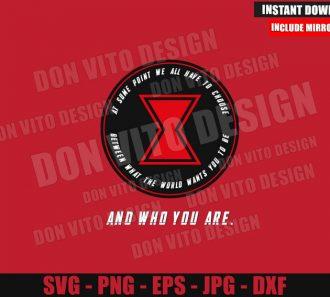 Natasha Romanoff Who You Are (SVG dxf png) Black Widow Movie Cut File Cricut Silhouette Vector Clipart - Don Vito Design Store