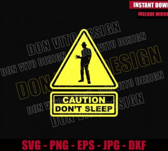 Caution Don't Sleep (SVG dxf png) Freddy Krueger Nightmare on Elm St Cut File Cricut Silhouette Vector Clipart - Don Vito Design Store