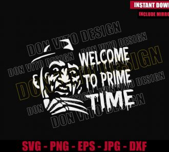 Welcome to Prime Time (SVG dxf png) Freddy Krueger Nightmare On Elm St Cut File Cricut Silhouette Vector Clipart - Don Vito Design Store