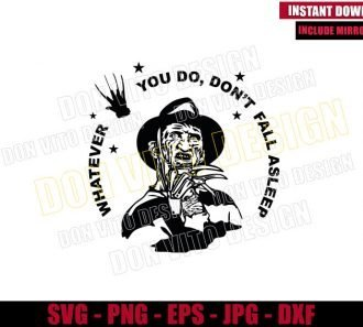 Whatever You Do Don't Fall Asleep (SVG dxf png) Freddy Krueger Nightmare on Elm St Cut File Cricut Silhouette Vector Clipart - Don Vito Design Store