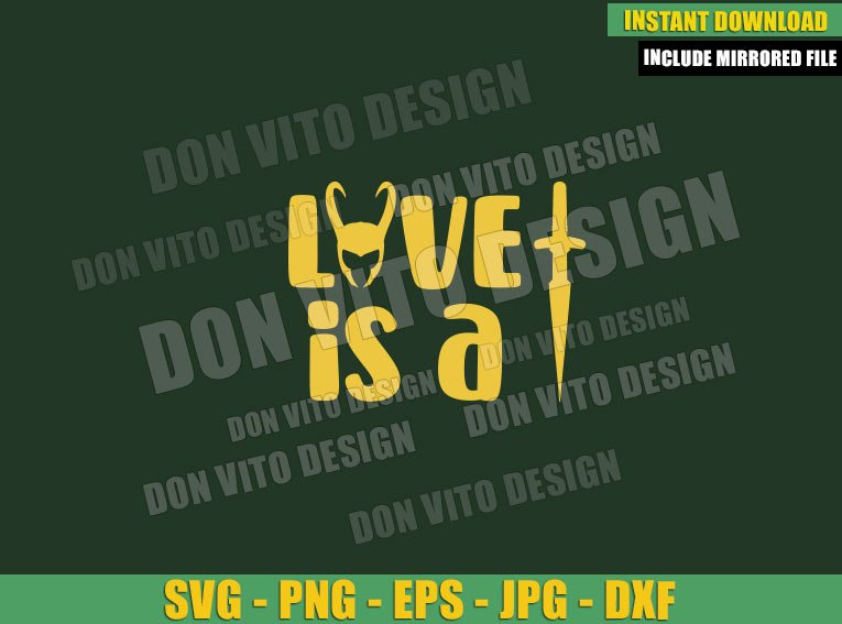 Helmet Loki Love Dagger (SVG dxf png) Lady Loki Sylvie Quote Cut File Cricut Silhouette Vector Clipart - Don Vito Design Store