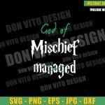 God of Mischief Managed (SVG dxf png) Loki Laufeyson Tv Show Cut File Cricut Silhouette Vector Clipart T-shirt Design Marvel svg