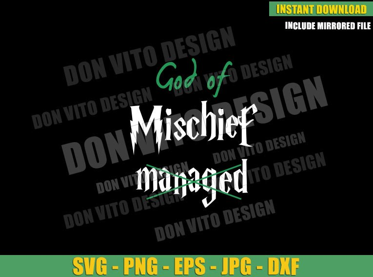 God of Mischief Managed (SVG dxf png) Loki Laufeyson Tv Show Cut File Cricut Silhouette Vector Clipart - Don Vito Design Store