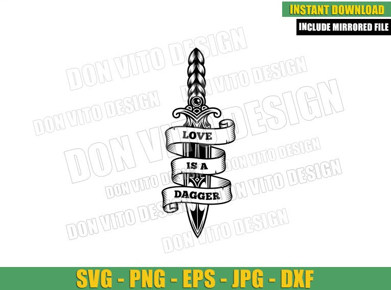 Love is a Dagger Outline (SVG dxf png) Loki and Sylvie Quote Cut File Cricut Silhouette Vector Clipart - Don Vito Design Store