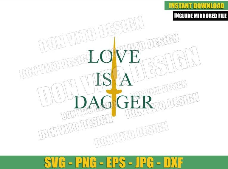 Love is a Dagger (SVG dxf png) Loki and Sylvie Dagger Quote Tv Show Cut File Cricut Silhouette Vector Clipart - Don Vito Design Store