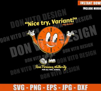 Nice Try Variant Miss Minutes (SVG dxf png) Loki Time Variance Authority Cut File Cricut Silhouette Vector Clipart - Don Vito Design Store