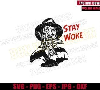 Stay Woke Freddy Krueger (SVG dxf png) Nightmare on Elm St Cut File Cricut Silhouette Vector Clipart - Don Vito Design Store