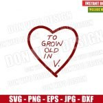 To Grow Old In V (SVG dxf png) Heart Love Wanda Vision Cut File Cricut Silhouette Vector Clipart Design Marvel Wandavision svg