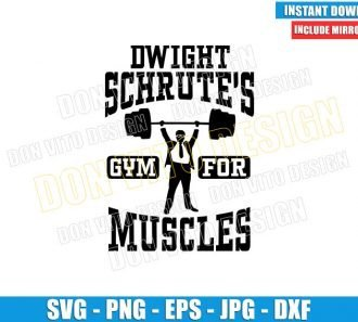 Dwight Schrute Gym For Muscles (SVG dxf png) Weight Training Cut File Cricut Silhouette Vector Clipart - Don Vito Design Store