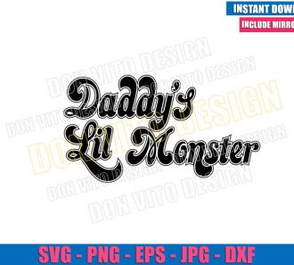 Daddy's Lil Monster (SVG dxf png) Harley Quinn Suicide Squad Cut File Cricut Silhouette Vector Clipart - Don Vito Design Store