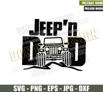 Jeep Dad Father Day (SVG dxf png) 4×4 Vehicle Offroad Daddy Car Outdoors Cut File Cricut Silhouette Vector Clipart - Don Vito Design Store