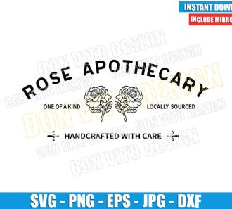 Rose Apothecary Logo (SVG dxf png) One of a Kind Locally Sourced Cut File Cricut Silhouette Vector Clipart - Don Vito Design Store