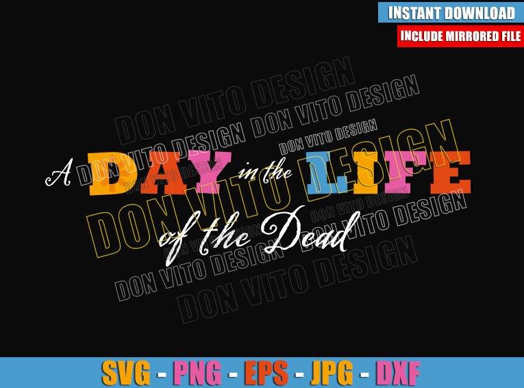 A Day in the Life of the Dead (SVG dxf png) Pixar Popcorn Coco Logo Cut File Cricut Silhouette Vector Clipart - Don Vito Design Store
