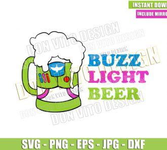 Buzz Light Beer (SVG dxf png) Funny Toy Story Buzz Lightyear Cut File Cricut Silhouette Vector Clipart - Don Vito Design Store