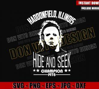 Haddonfield Illinois Hide and Seek (SVG dxf png) Michael Myers Champion 1978 Cut File Cricut Silhouette Vector Clipart - Don Vito Design Store