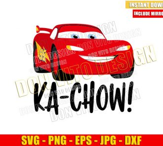 Ka Chow Cars (SVG dxf png) Lightning Mcqueen Quote Disney Fast Cars Cut File Cricut Silhouette Vector Clipart - Don Vito Design Store
