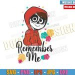 Remember Me Miguel Skull (SVG dxf png) Coco Disney Movie Cut File Cricut Silhouette Vector Clipart Design Day of the Dead svg