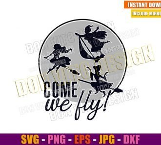 Sanderson Sisters Come We Fly (SVG dxf png) Hocus Pocus Movie Cut File Cricut Silhouette Vector Clipart - Don Vito Design Store