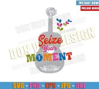 Seize your Moment Guitar (SVG dxf png) Coco Disney Movie Music Cut File Cricut Silhouette Vector Clipart - Don Vito Design Store