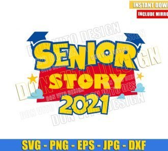 Senior Story 2021 (SVG dxf png) Toy Story Movie Logo Graduation Hat Cut File Cricut Silhouette Vector Clipart - Don Vito Design Store