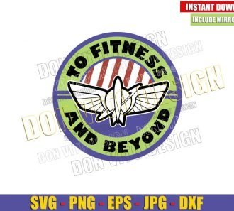 To Fitness and Beyond (SVG dxf png) Buzz Lightyear Pixar Popcorn Logo Cut File Cricut Silhouette Vector Clipart - Don Vito Design Store