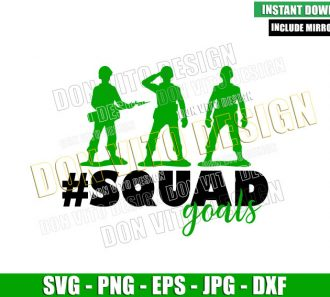 Toy Soldiers Squad Goals (SVG dxf png) Army Toy Story Squadgoals Cut File Cricut Silhouette Vector Clipart - Don Vito Design Store