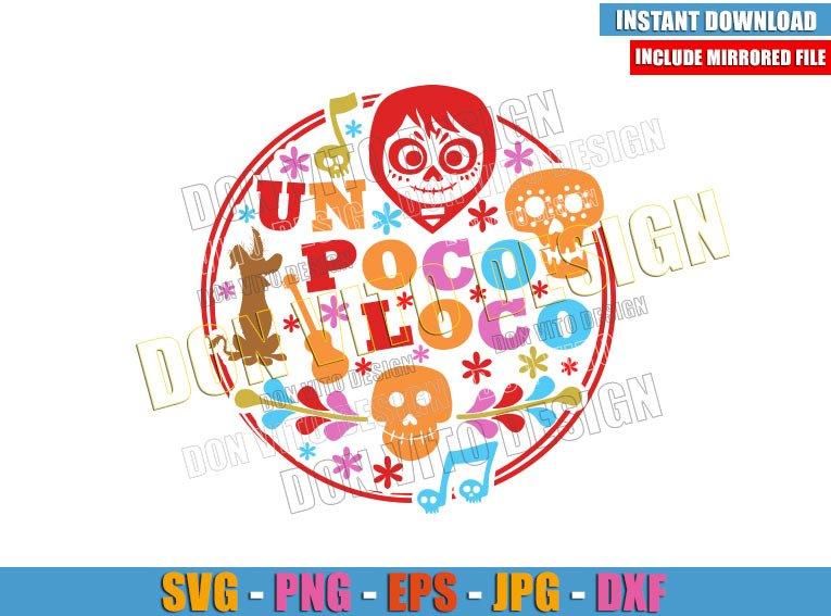 Un Poco Loco Logo (SVG dxf png) Coco Movie Miguel Dante Guitar Cut File Cricut Silhouette Vector Clipart - Don Vito Design Store