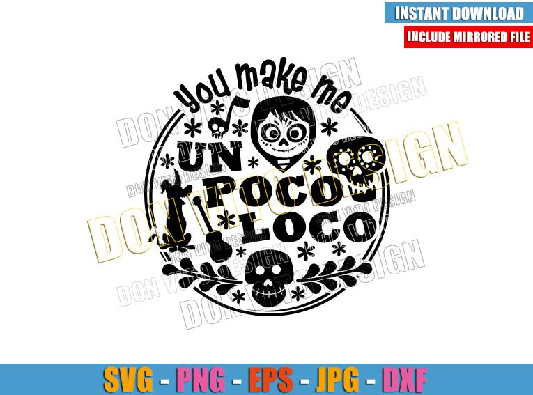 Logo You make me un Poco Loco (SVG dxf png) Coco Miguel Skull Cut File Cricut Silhouette Vector Clipart - Don Vito Design Store