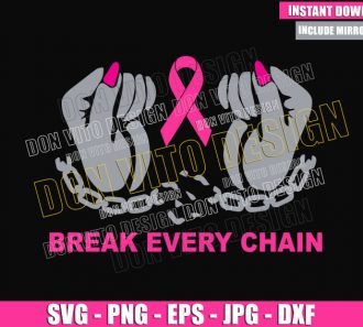 Break Every Chain Hands (SVG dxf png) Awareness Pink Ribbon Cut File Cricut Silhouette Vector Clipart - Don Vito Design Store