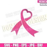 Cancer Ribbon Heart (SVG dxf png) Breast Cancer Month Cut File Cricut Silhouette Vector Clipart Design Awareness Pink Love svg